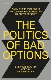 Cover Politics of Bad Options
