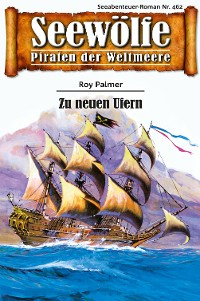 Cover Seewölfe - Piraten der Weltmeere 462