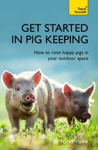 Cover Get Started In Pig Keeping
