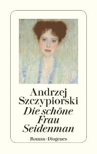 Cover Die schöne Frau Seidenman