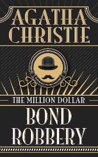 Cover Million Dollar Bond Robbery, The