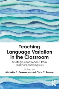 Cover Teaching Language Variation in the Classroom