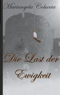 Cover Die Last der Ewigkeit