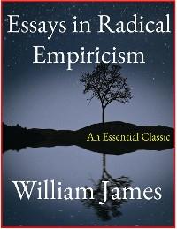 Cover Essays in Radical Empiricism