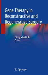 Cover Gene Therapy in Reconstructive and Regenerative Surgery