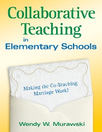 Cover Collaborative Teaching in Elementary Schools