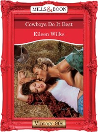 Cover Cowboys Do It Best (Mills & Boon Vintage Desire)
