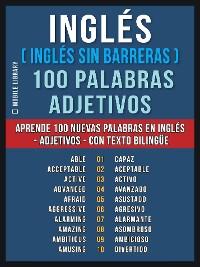 Cover Inglés ( Inglés sin Barreras ) 100 Palabras - Adjetivos