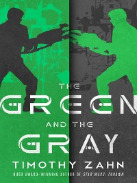 Cover The Green and the Gray