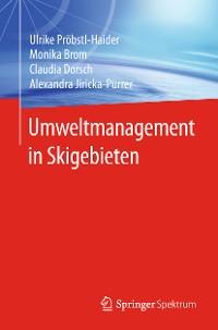 Cover Umweltmanagement in Skigebieten
