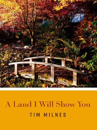 Cover The Land I Will Show You