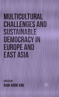 Cover Multicultural Challenges and Sustainable Democracy in Europe and East Asia