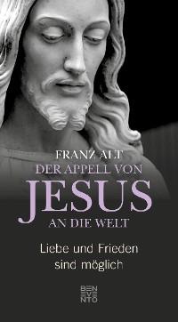 Cover Der Appell von Jesus an die Welt