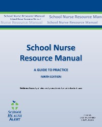 Cover SCHOOL NURSE RESOURCE MANUAL Tenth Edition: Tenth Edition