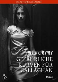 Cover GEFÄHRLICHE KURVEN FÜR CALLAGHAN