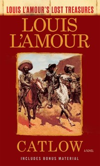 Cover Catlow (Louis L'Amour's Lost Treasures)
