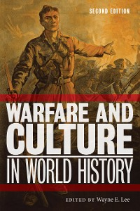 Cover Warfare and Culture in World History, Second Edition