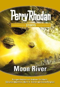 Cover PERRY RHODAN-Storys 1: Moon River