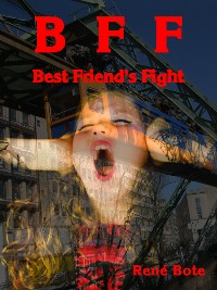 Cover BFF - Best Friend's Fight