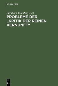 "Cover Probleme der ""Kritik der reinen Vernunft"""