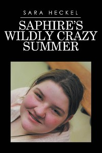 Cover Saphire's Wildly Crazy Summer
