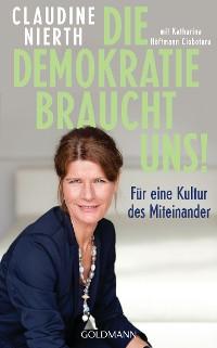 Cover Die Demokratie braucht uns!