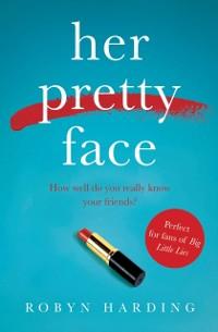 Cover Her Pretty Face