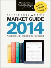 Cover The Christian Writer's Market Guide 2014
