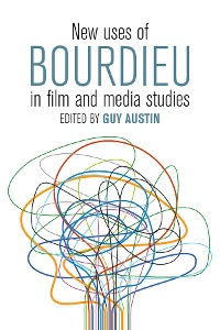 Cover New Uses of Bourdieu in Film and Media Studies