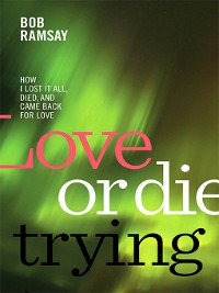 Cover Love or Die Trying