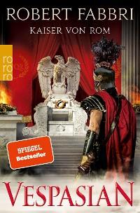 Cover Vespasian. Kaiser von Rom