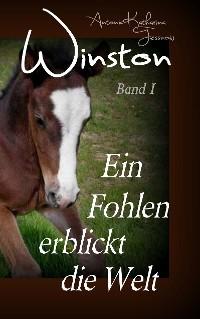 Cover Winston - Ein Fohlen erblickt die Welt
