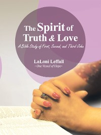 Cover The Spirit of Truth & Love