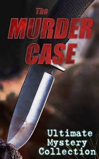 Cover THE MURDER CASE - Ultimate Mystery Collection