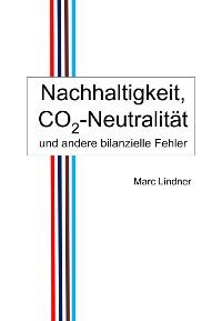 Cover Nachhaltigkeit, CO2-Neutralität und andere bilanzielle Fehler