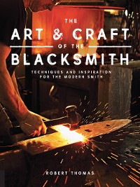 Cover The Art and Craft of the Blacksmith
