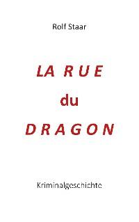 Cover La  rue  du  Dragon