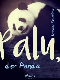Cover Palu, der Panda