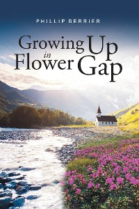 Cover Growing Up in Flower Gap