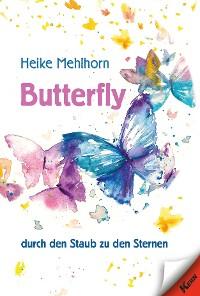 Cover Butterfly – durch den Staub zu den Sternen