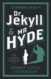 Cover Strange Case of Dr Jekyll and Mr Hyde and Other Stories