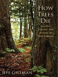 Cover How Trees Die