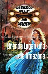 Cover Brenda Logan und die Amazone