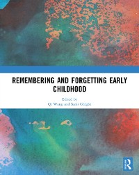 Cover Remembering and Forgetting Early Childhood