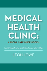 Cover Medical Health Clinic: a Social Care Guide Book 2