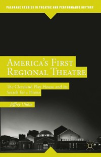 Cover America's First Regional Theatre