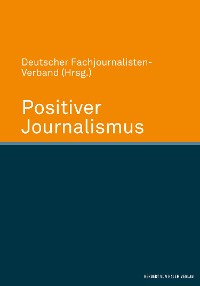 Cover Positiver Journalismus
