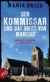 Cover Der Kommissar und das Biest von Marcouf