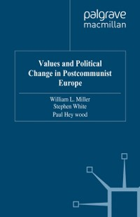 Cover Values and Political Change in Postcommunist Europe