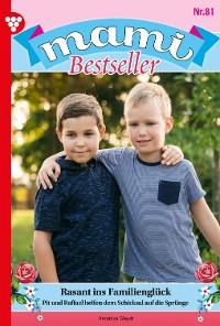 Cover Mami Bestseller 81 – Familienroman